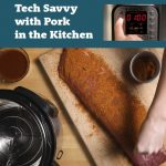 Tech Save with Pork in the Kitchen